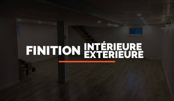 Section Finition Intérieure Extérieure